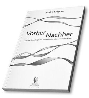 Vorher – Nachher - Andre Magnin